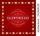 happy valentine's day glowing... | Shutterstock .eps vector #241868110