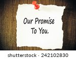Постер, плакат: our promise to you