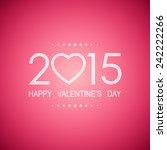 happy valentine's day 2015 on...   Shutterstock .eps vector #242222266
