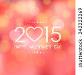 happy valentine's day 2015 with ...   Shutterstock .eps vector #242222269