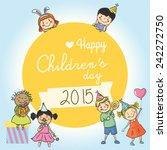 happy children's day  | Shutterstock .eps vector #242272750