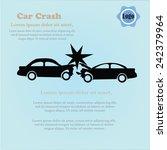 car crash  vector accident on... | Shutterstock .eps vector #242379964