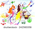 mermaids. child's drawing ... | Shutterstock . vector #242583358