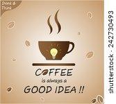 coffee is always a good idea ... | Shutterstock .eps vector #242730493