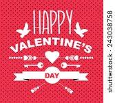 valentine's day poster. | Shutterstock . vector #243038758