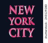 new york city typography  t... | Shutterstock .eps vector #243129280