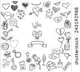 sketchy love and hearts doodles ... | Shutterstock .eps vector #243192988