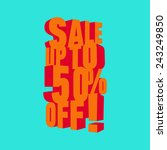 sale up to 50 percent off.... | Shutterstock .eps vector #243249850