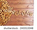 word politics made with block... | Shutterstock . vector #243313348