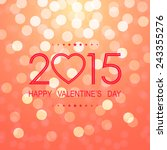 happy valentine's day 2015 with ...   Shutterstock .eps vector #243355276