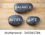 Work Life Balance Concept.