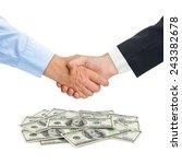 handshake and money isolated on ... | Shutterstock . vector #243382678