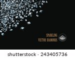 sparkling diamonds on black... | Shutterstock .eps vector #243405736
