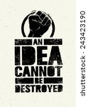 An Idea Can Not Be Destroyed....