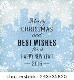 merry christmas and happy new... | Shutterstock . vector #243735820
