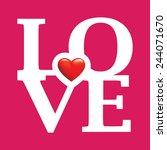 love happy valentines day | Shutterstock .eps vector #244071670