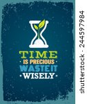 Постер, плакат: Time Is Precious Waste