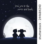 love you to the moon and back... | Shutterstock .eps vector #244684240