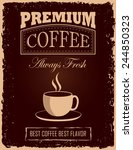 retro vintage coffee poster... | Shutterstock .eps vector #244850323