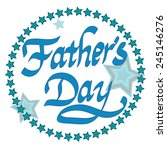 father s day. blue lettering on ... | Shutterstock .eps vector #245146276