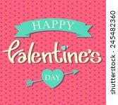 happy valentine's day in heart... | Shutterstock .eps vector #245482360