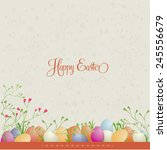 easter background with flowers... | Shutterstock .eps vector #245556679
