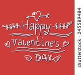 happy valentine's day hand...   Shutterstock .eps vector #245589484