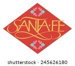 santa fe international cities... | Shutterstock .eps vector #245626180