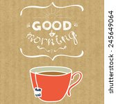 cartoon morning cup of tea.... | Shutterstock .eps vector #245649064