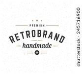 retro vintage insignia ... | Shutterstock .eps vector #245716900