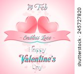 happy valentines day lettering... | Shutterstock .eps vector #245727820