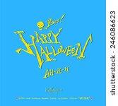 hand drawn calligraphy   happy... | Shutterstock .eps vector #246086623