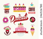 set of  bakery tags and emblems ... | Shutterstock .eps vector #246526780