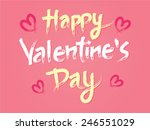 happy valentines day typography ... | Shutterstock .eps vector #246551029