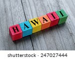 word hawaii on colorful wooden... | Shutterstock . vector #247027444