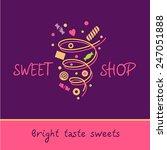 sweet shop. bright taste of... | Shutterstock .eps vector #247051888