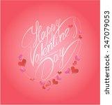 happy valentine s day.... | Shutterstock . vector #247079053