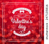 st. valentine's day abstract... | Shutterstock .eps vector #247135816