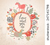 love what you do   cute card... | Shutterstock .eps vector #247141798