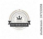 retro vintage insignia ... | Shutterstock .eps vector #247152058