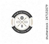 retro vintage insignia ... | Shutterstock .eps vector #247152079