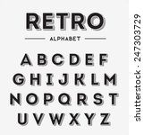 graphic retro letters set | Shutterstock .eps vector #247303729