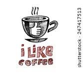 i like coffee   Shutterstock .eps vector #247417513