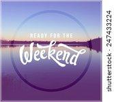 inspirational typographic quote ... | Shutterstock . vector #247433224