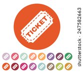 the ticket icon. ticket symbol. ... | Shutterstock .eps vector #247582663