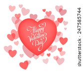 happy valentine's day lettering ... | Shutterstock .eps vector #247585744