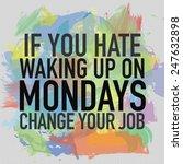 If You Hate Waking Up On Monda...