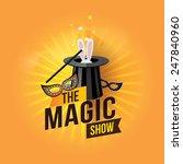 the magic show. vector... | Shutterstock .eps vector #247840960