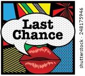 pop art lips   bubble last... | Shutterstock .eps vector #248175946