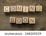 coming soon text on a wooden... | Shutterstock . vector #248205529